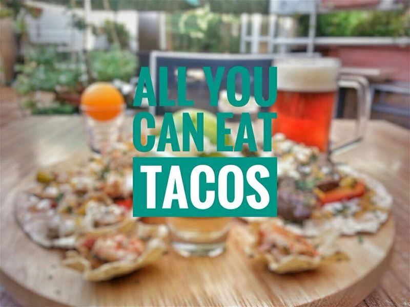 "It's Tonight Taco Lovers! ""ALL YOU CAN EAT TACOS"" and one local beer and... (Em's cuisine)"