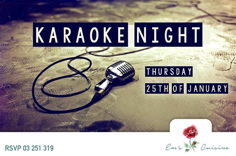 "This Thursday and Every Thursday ""KARAOKE NIGHT"" with Mike Jbeile and... (Em's cuisine)"
