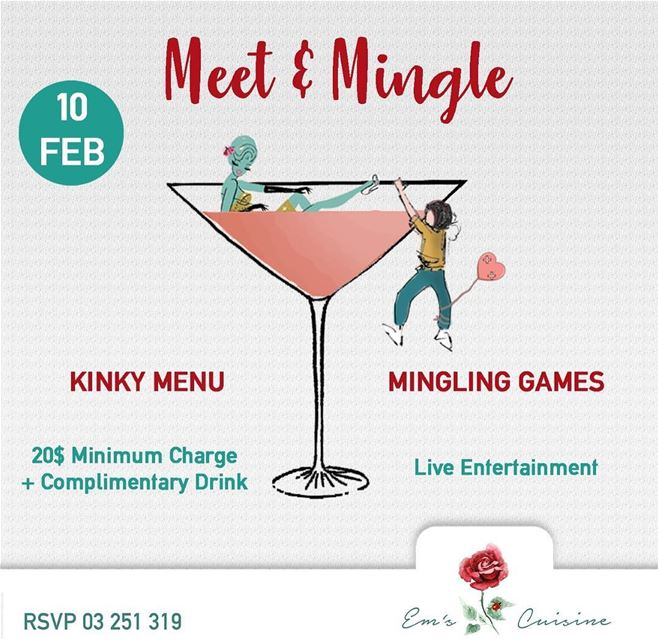 "Em's hosting a singles party Feb 10th at 9PM. ""MEET & MINGLE."" Save the... (Em's cuisine)"