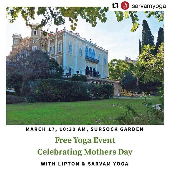 Repost @sarvamyoga with @get_repost・・・Save the Date, March 17 at 10:30... (Sursock Palace The Gardens)
