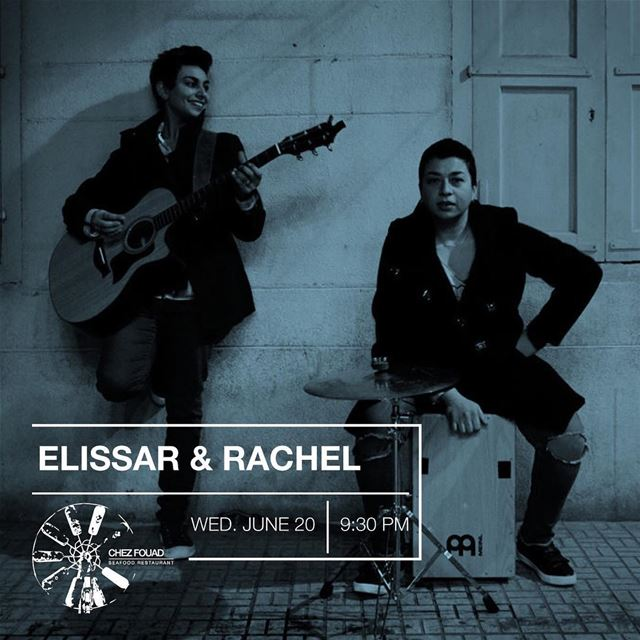 Join us for an exquisite performance by Elissar & Rachel and delicious... (Tahet el-rih تحت الرّيح)