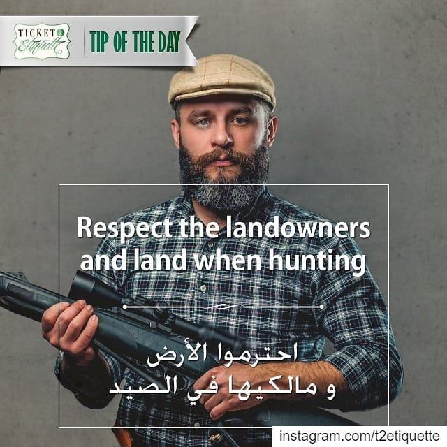 Respect the  landowners and land when 🏹  huntingاحترموا  الأرض و مالكيها