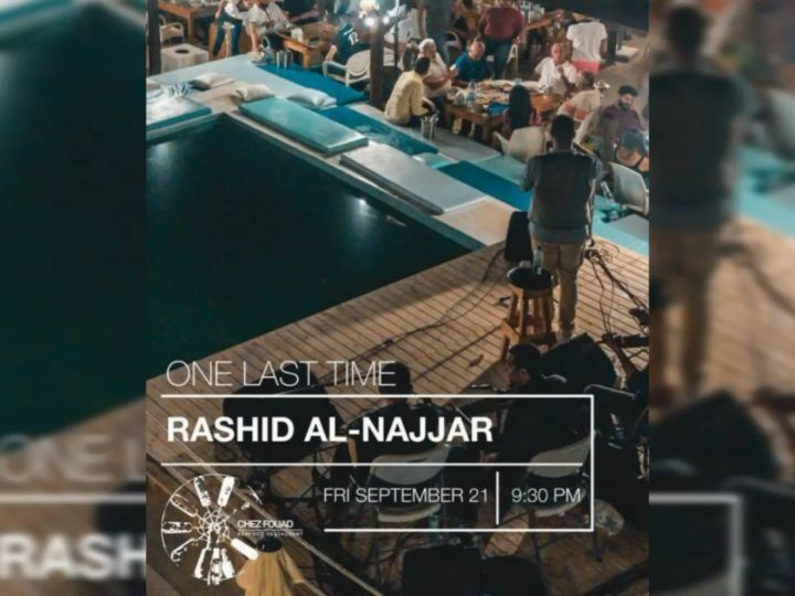One Last Time @rashid.alnajjar.official @chez.fouad Friday September 21... (Chez Fouad)