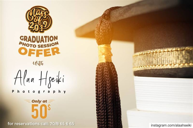 🎓CLASS OF 2019🎓Special Graduation Offer from Alaa Hseiki Photography 👀...