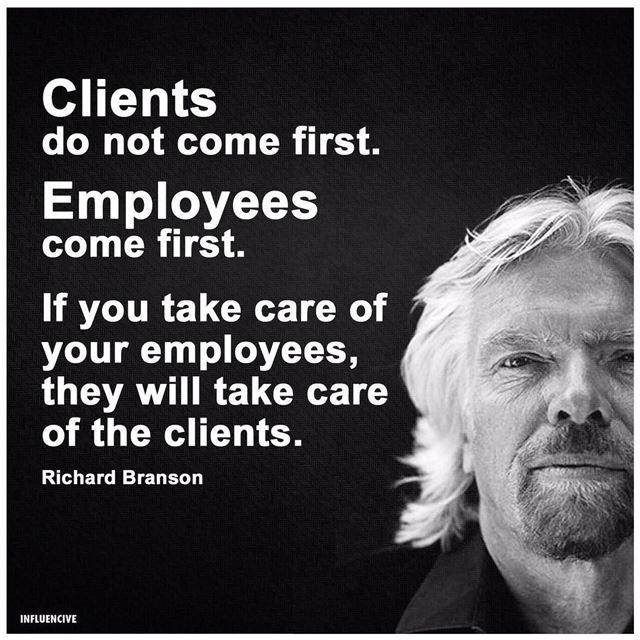 Clients do not come first, Employees come first ,if you take care of your... (Beirut, Lebanon)