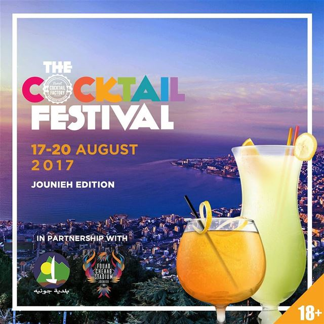 Save The Date The Cocktail Festival 2017 Jounieh-Lebanon @thecocktailfesti (Fouad Chehab- Jounieh)