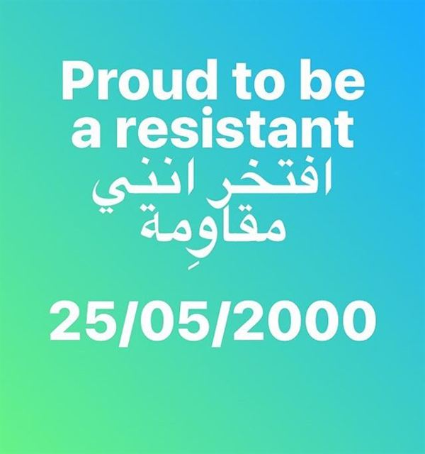 Proud to be a resistant, proud to believe in freedom of nations, proud to... (Nabatîyé)