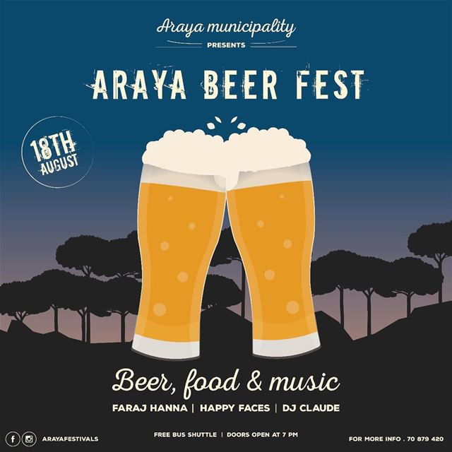 Join us on August 18th at Araya beer festival for an unforgettable night 🎉 (Araya, Mont-Liban, Lebanon)