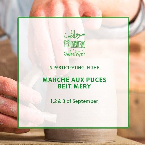 Souk el Tayeb is participating in the Marché aux Puces of Beit Mery on...