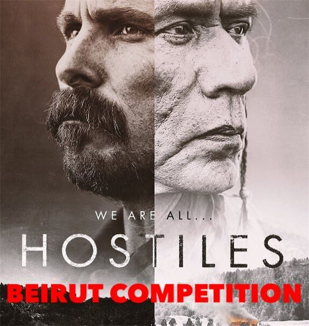 ⚠️Beirut Competition Time⚠️Win Avant premiere tickets to watch Hostiles... (Grand Cinemas Lebanon)