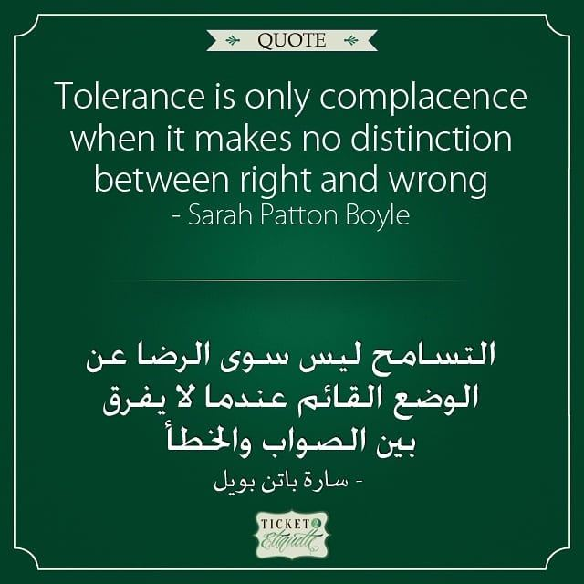 Tolerance is only  complacence when it makes no distinction between right... (Lebanon)