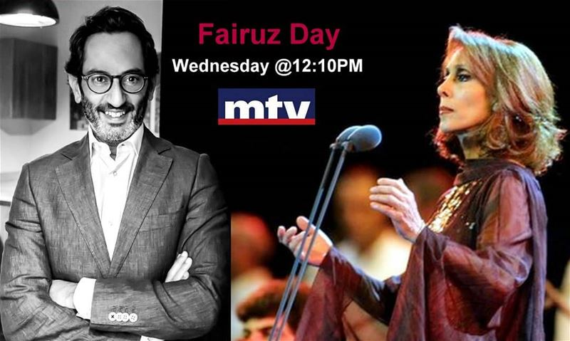 """Fairuz Day"" in Musical on Wednesday @12:10PM at @mtvlebanonPresented by ... (MTV Lebanon)"