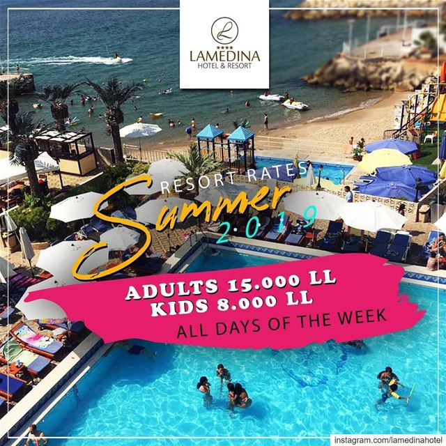 Summer2019 @lamedinahotel ⛱️ BEACH & RESORT All days of the week Monday...