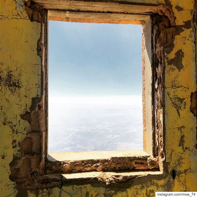 Stop looking at the walls; look out the window. window  hope  sky  bekaa ... (El Kneïssé)