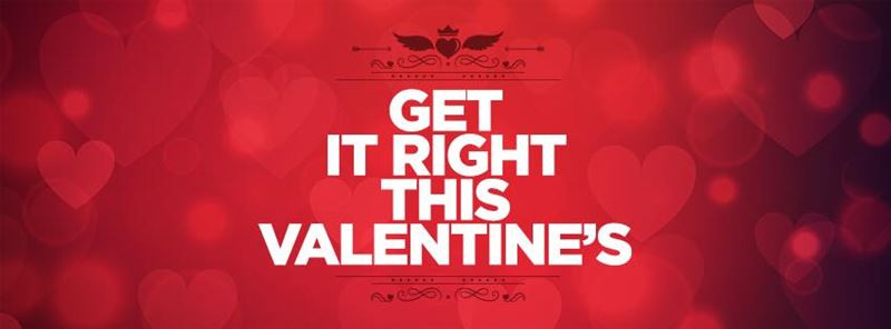 Get it right this Valentine – Khoury Home - Valentine Advertisement