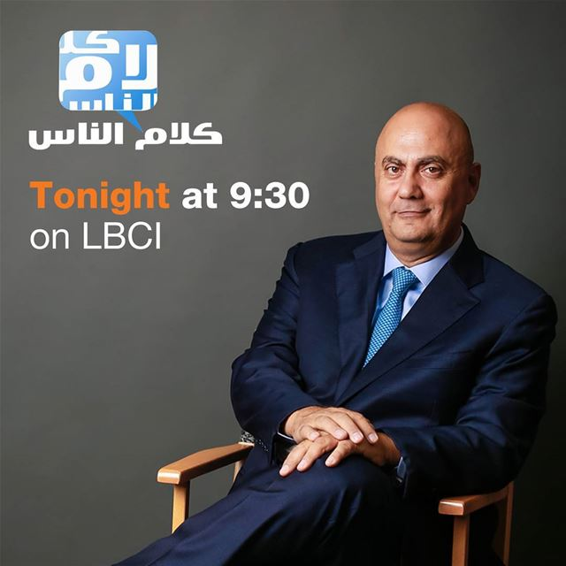 Stay tuned tonight @ 9.30pm for a special episode of Kalam al Nass on LBCI...