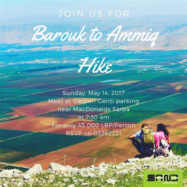 HIKING Barouk to Ammiq next sunday, 14/05/2017. 🌲🌱🌾🌳 Come & Joins us...