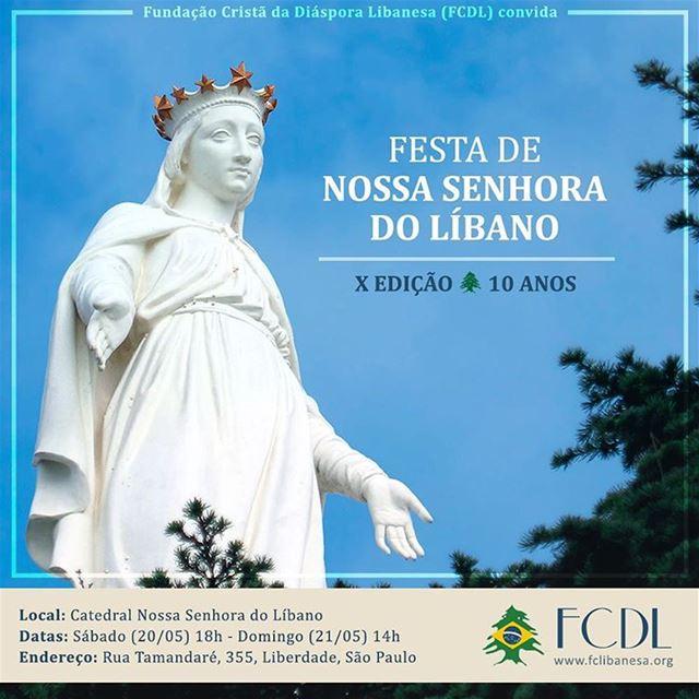 A Fundação Cristã Libanesa @fclibanesa convida para as celebrações do Dia... (Igreja Nossa Senhora do Líbano)