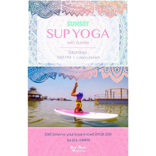 🌞💦Summer Sunset SUP Yoga 🤸🏻‍♀️**Take your yoga practice to another... (Surf Shack Lebanon)