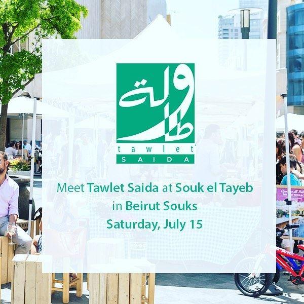 This Saturday, Tawlet Saida is visiting Souk el Tayeb in Beirut Souks and...