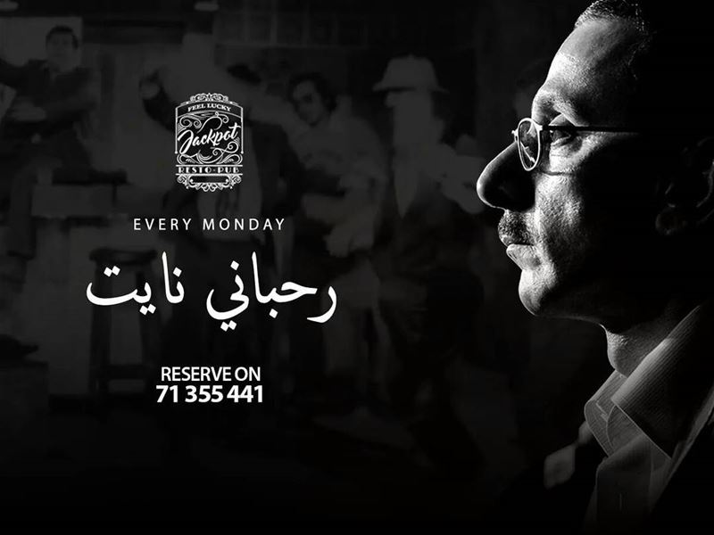 Join us Every Monday for an Epic Rahbani Night!We know you all want to be...