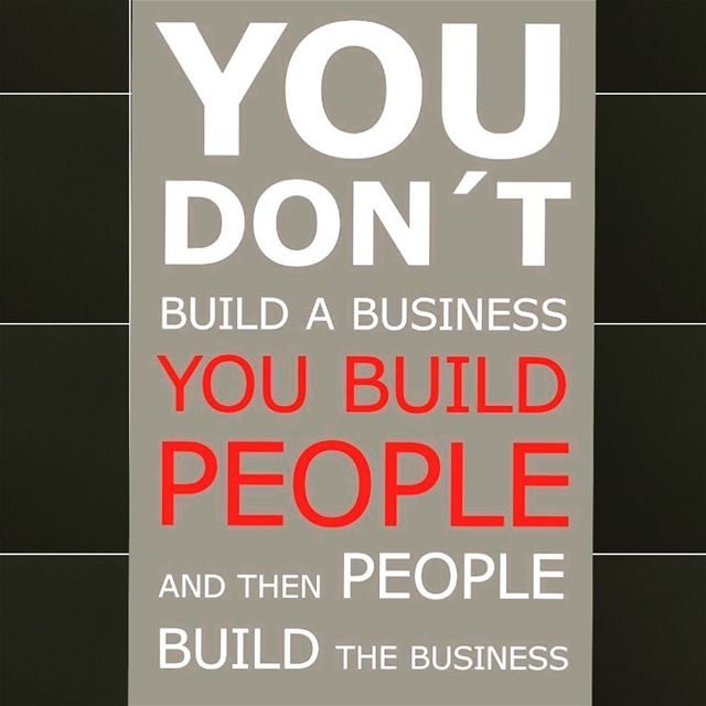 You Don't Build A Business !!📊📈🏢🏦You Build People 👪👨‍👩‍👧👨‍👩‍👧‍� (Lebanon)