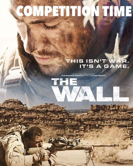 Win exclusive movie tickets to watch the avant Premiere of The Wall this... (Grand Cinemas Abc Achrafieh)
