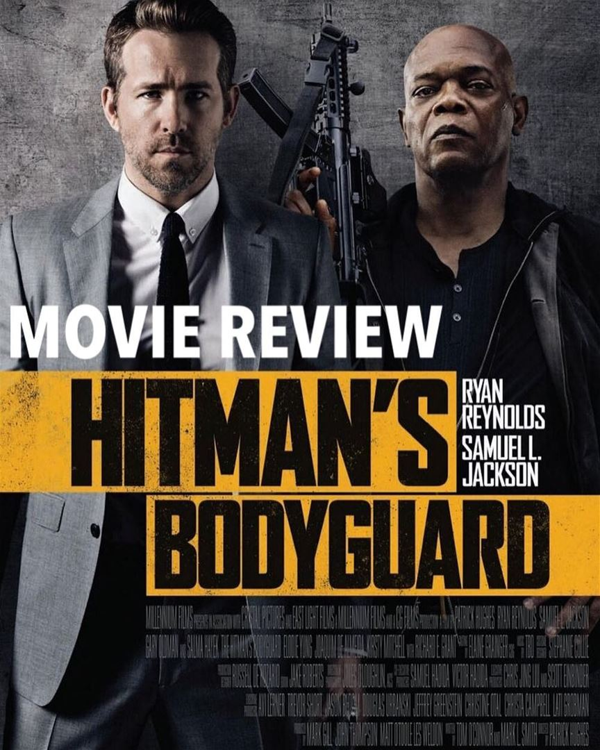 Action Movie Lovers You Can T Miss Hitman S Bodyguard An Amazing Movie Grand Cinemas Lebanon Lebanon In A Picture