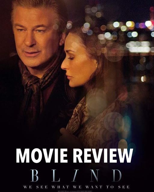 Blind a romantic drama movie starring Demi Moore and Alec Baldwin is... (Grand Cinemas Lebanon)