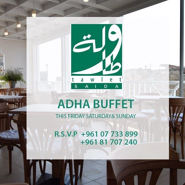 This Adha, why not visit Tawlet Saida for some delicious traditional...