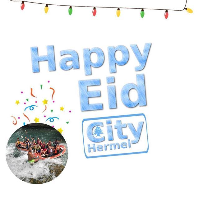 Happy Eid from hermel_city hermel bekaa lebanon Kayaking hermel_city...