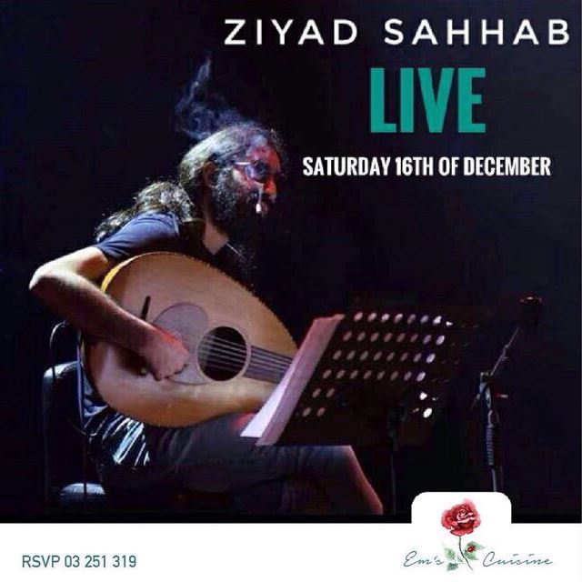 "Em's Presents ""ZIYAD SAHHAB LIVE"" @ziyadsahhab will be performing live @ems (Em's cuisine)"