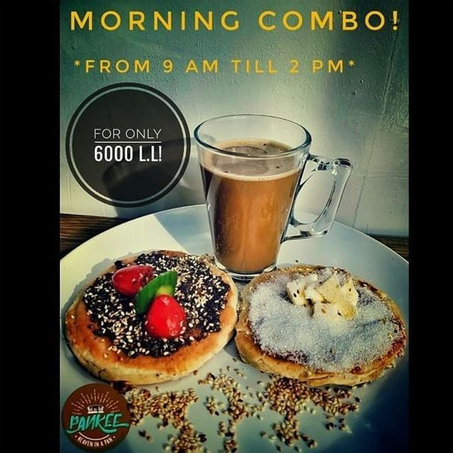 @pankeelb - °Come and try our tasty Morning Combo from 9 Am till 2 Pm!! °Za (Pankee, Byblos)