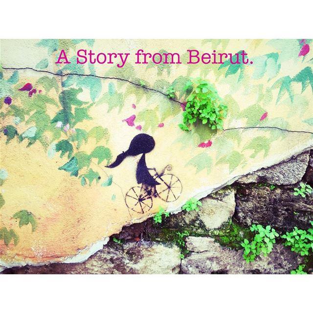 A Story from Beirut. .... beiruting beirut lebanon story wall ... (Beirut, Lebanon)