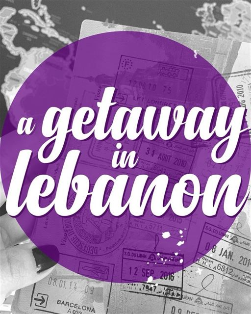 Wondering where to spend your upcoming long weekends? No need to travel... (Lebanon)