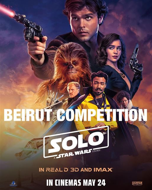WIN exclusive avant premiere tickets for SOLO: A Star Wars Story on... (Beirut, Lebanon)