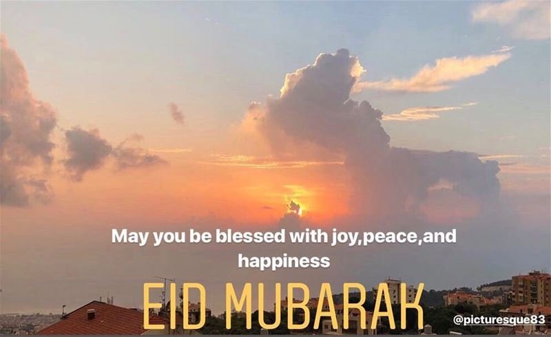 may you be blessed with joy,peace and happiness عيد _مبارك eidmubarak... (Beirut, Lebanon)