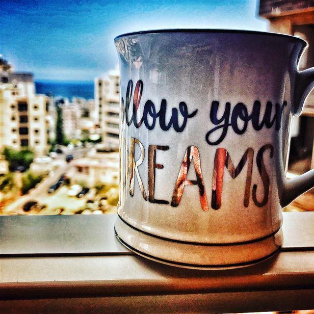 followyourdreams dreams goodmorninglebanon goodmorningbeirut ... (Biâqoûte, Mont-Liban, Lebanon)