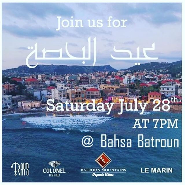 Join us for عيد البحصة Saturday July 28 at 7 PM @ Bahsa Beach Batroun@ray (Bahsa-Batroun)