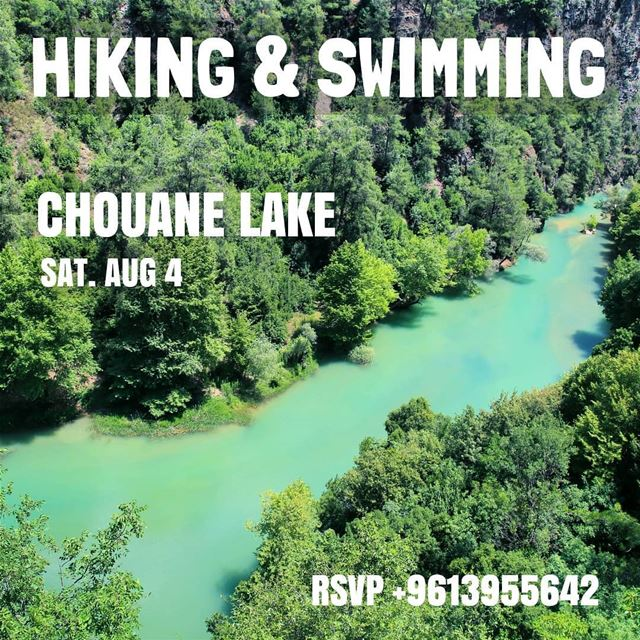 Join ProMax this Saturday, August 04 to hike & swim in Chouane Lake . ... (Nahr Ibrahim, Mont-Liban, Lebanon)
