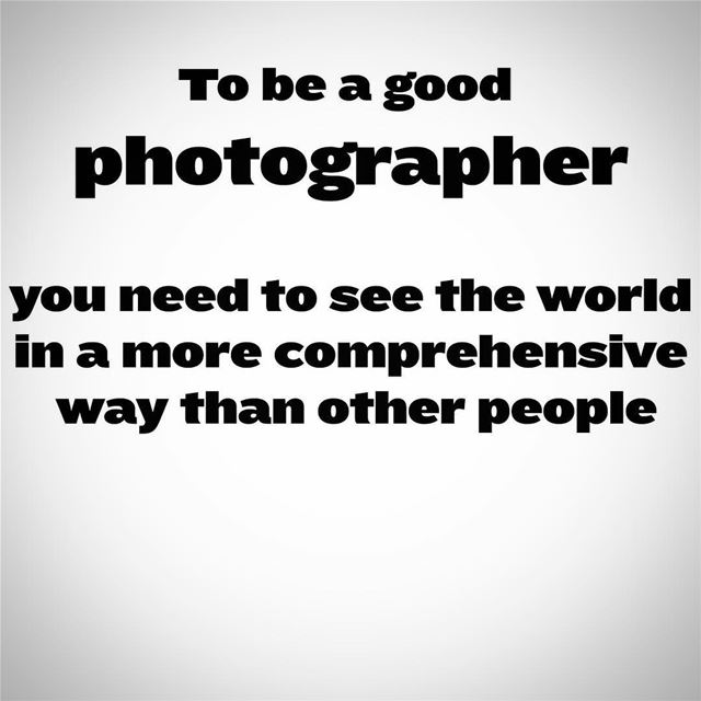 To be a good photographer you need to see the world in a more...