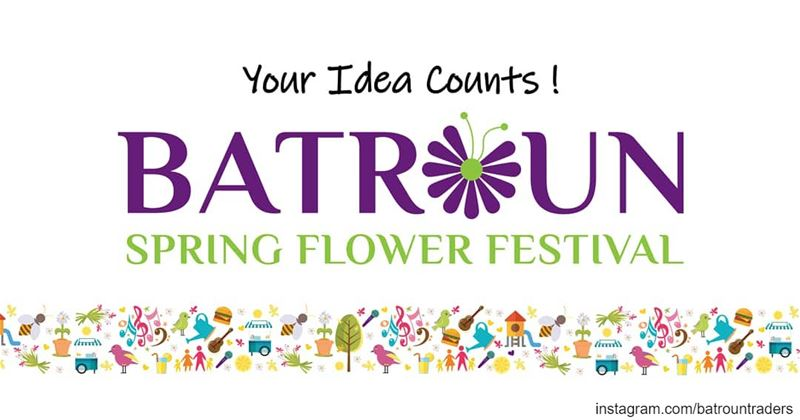 """Dear friends,As we are starting the preparations for the 3rd edition of """"B (Batroun Spring Flower Festival)"""
