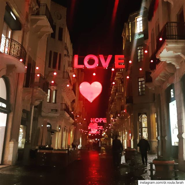 The greatest happiness of life is the conviction that we are loved; loved... (Downtown Beirut)