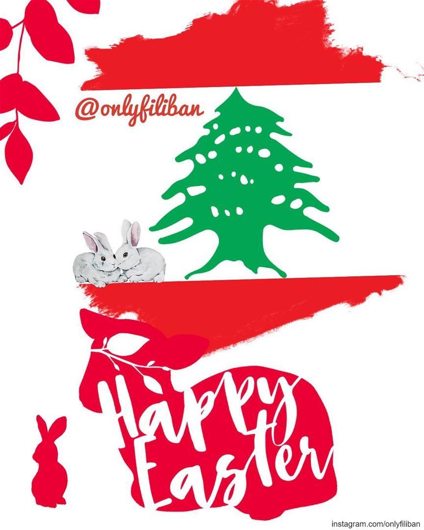 Happy Easter Everyone 🇱🇧 🐣 🥚 🐰 🐇 🐥 🇱🇧 onlyfiliban ~~~~~... (Lebanon)