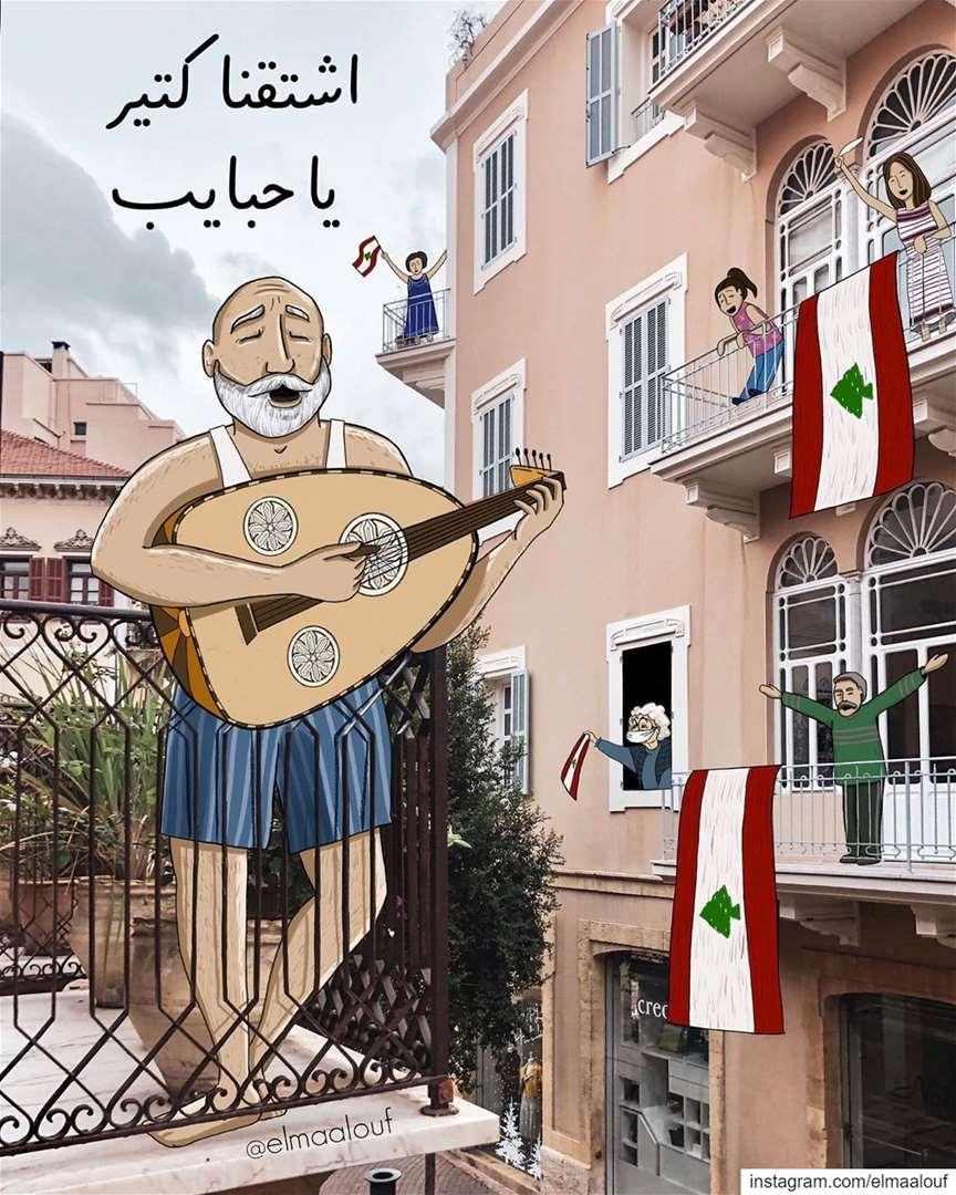 - اشتقنا كتير يا حبايب نمشي دروبنا سوا -..... corona lebanese ... (Beirut, Lebanon)