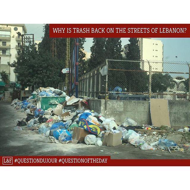 Pourquoi la poubelle est revenue dans les rues libanaises? ----- (Lebanon)