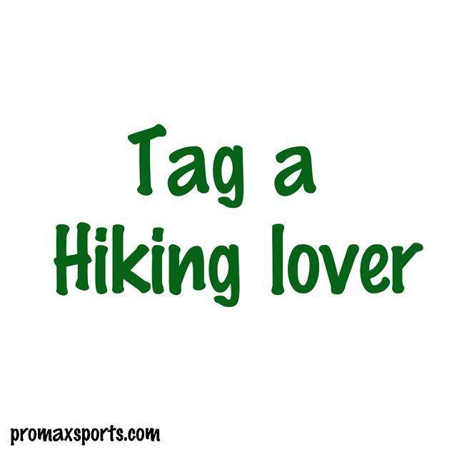 promaxsports hiking hikers trekking trekker hiker hikerlife ...