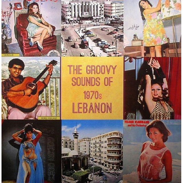 THE GROOVY SOUNDS OF 1970s LEBANON .
