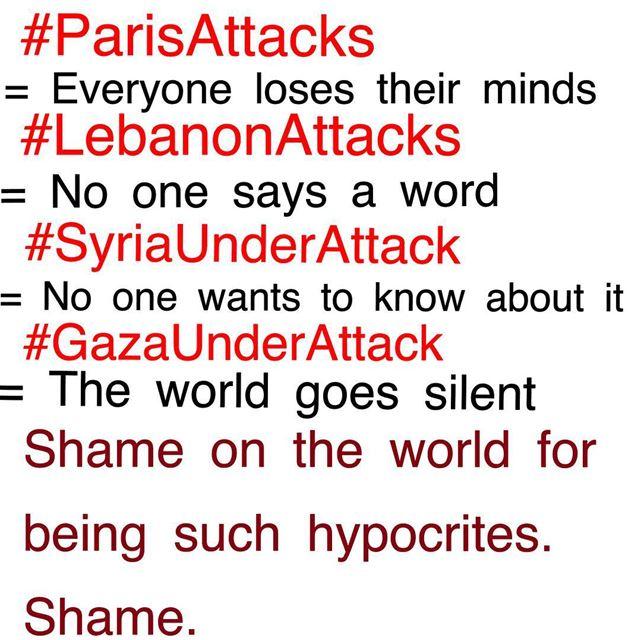parisattacks lebanonattacks syriaunderattack gazaunderattack ...