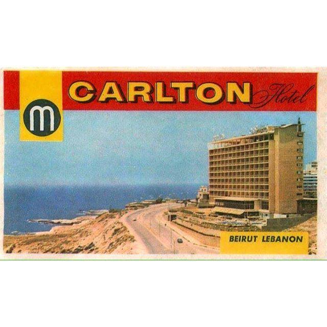 Beirut Carlton Hotel - 1965 .